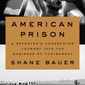 American-Prison-by-Shane-Bauer