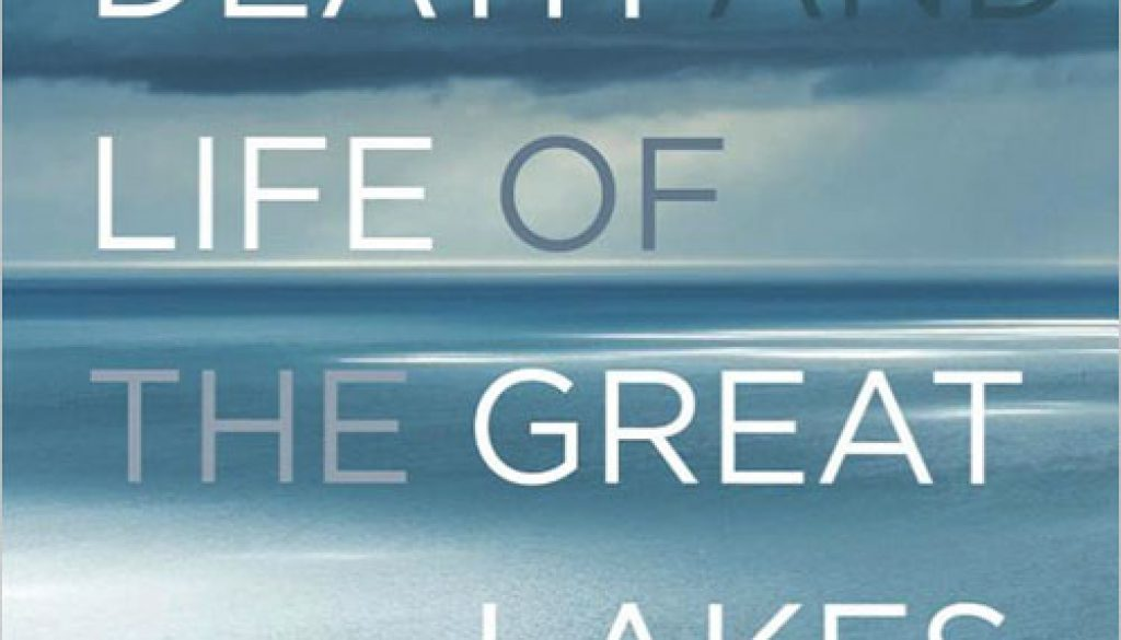 The-Death-and-Life-of-the-Great-Lakes